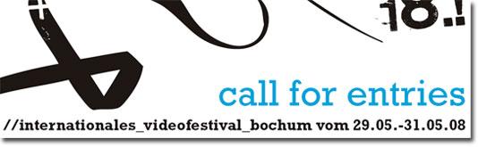 International Videofestival Bochum 2008 - Call for Entry