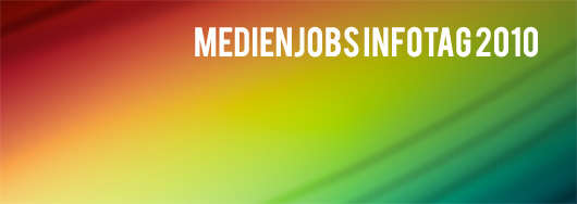 Medienjobs Infotag 2010